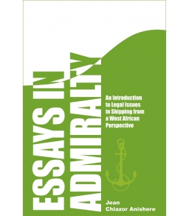 Essays in Admiralty, 1st Edition January 2012