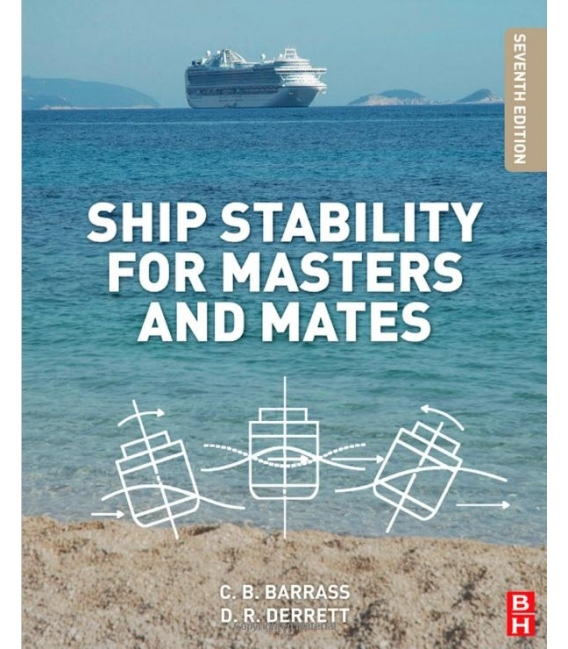 Ship Stability for Masters and Mates, 2012 Edition