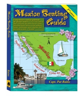 Mexico Boating Guide, 3rd Edition 2013