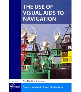 The Use of Visual Aids to Navigation, 2nd Edition 2013
