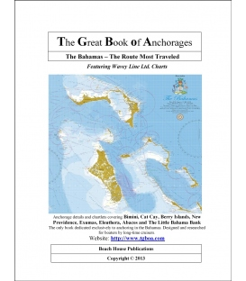 The Great Book of Anchorages: The Bahamas