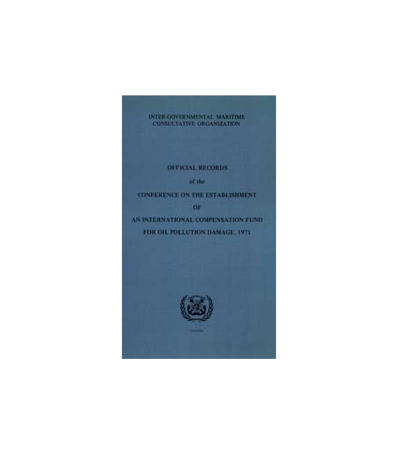 Official Records on International Compensation Fund, 1978 Ed.