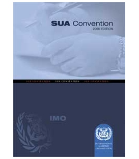 IMO e-Book EA462F Suppression of Unlawful Acts (SUA) Conference, 2006 Edition