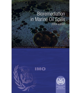 IMO e-Book E584E Bioremediation in Marine Oil Spills, 2004 Edition