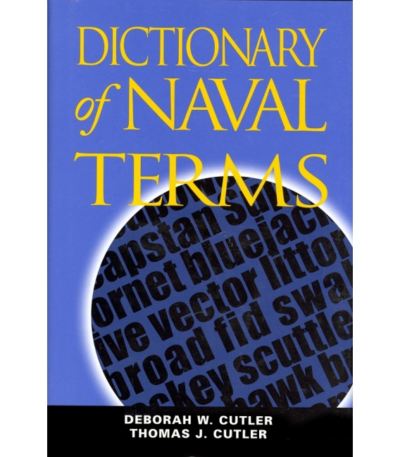 Dictionary of Naval Terms, 6th Edition 2005