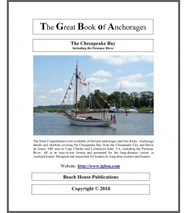 The Great Book of Anchorages: The Chesapeake Bay, Including The Potomac River, 1st Edition 2014