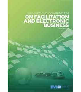 IMO IA360E - Revised IMO Compendium on Facilitation & Electronic Business, 2014 Edition