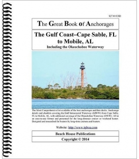 The Great Book of Anchorages: The Gulf Coast (1st 2014)