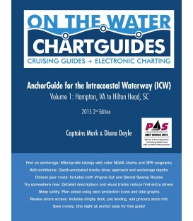 Anchor Guide for the Intracoastal Waterway (ICW) Volume 1: Hampton, VA to Hilton, SC (2nd, 2015)