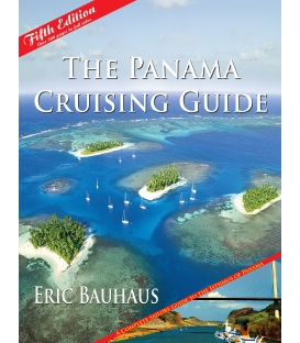 The Panama Cruising Guide 5th Edition, 2014