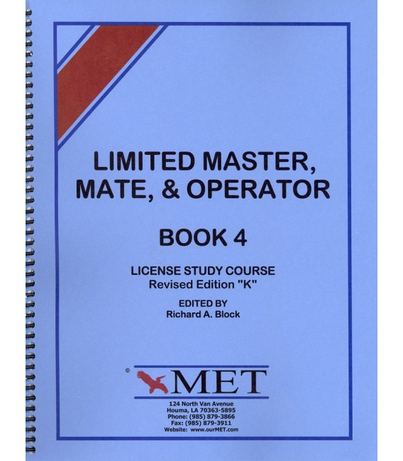 """BK-M004 Limited Master, Mate & Operator License Study Course Book 4. Revised Ed. """"K""""."""