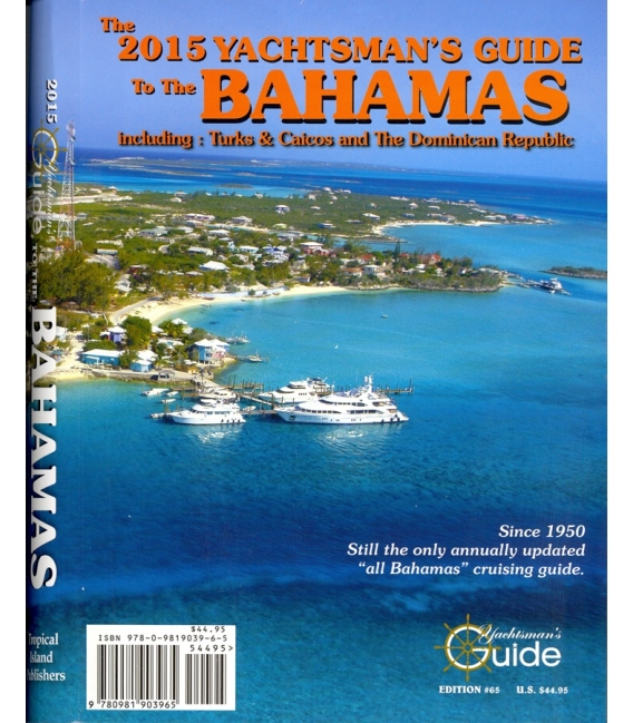 2015 Yachtsman's Guide to the Bahamas (65th Edition)