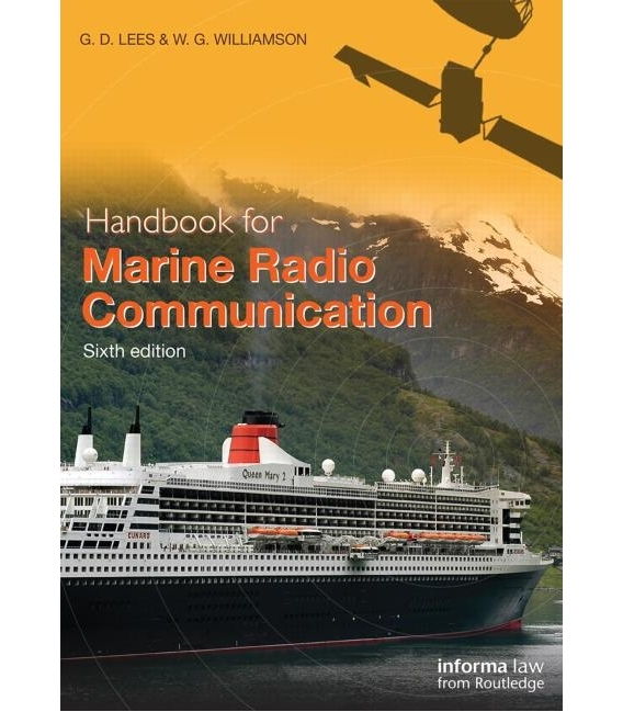 Handbook for Marine Radio Communication, 6th Edition 2015