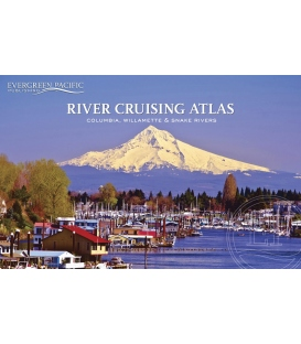 Evergreen Pacific River Cruising Atlas : Columbia, Willamette & Snake Rivers