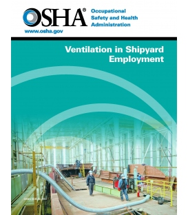 OSHA Ventilation in Shipyard Employment