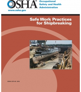 OSHA Safe Working Practices for Shipbreaking