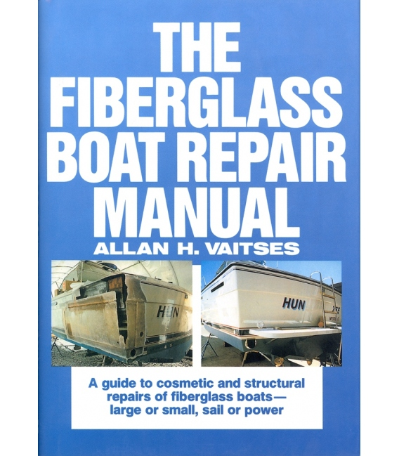 Fiberglass Boat Repair Manual (1998)