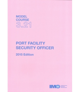 IMO TB321E Model Course: Port Facility Security Officer, 2015 Edition