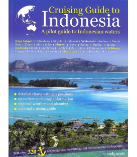 Cruising Guide to Indonesia, 1st Edition 2014