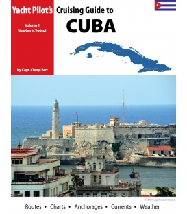 Cruising Guide to Cuba Volume 1, 1st, 2013