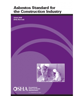 OSHA Asbestos Standard for the Construction Industry, 2002 (Revised)