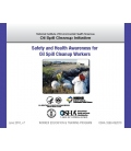 OSHA Safety and Health Awareness for Oil Spill Cleanup Workers, 2010