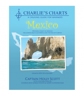 CHARLIE'S CHARTS of the Western Coast of Mexico (including Baja) 13th Ed., Revised 2015