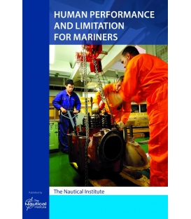 Human Performance and Limitation for Mariners 1st Edition 2015