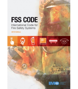 IMO IB155E Fire Safety Systems (FSS) Code, 2015 Edition