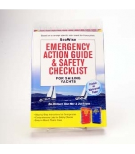 SeaWise Emergency Action Guide and Safety Checklists for Sailing Yachts, 1st 2015