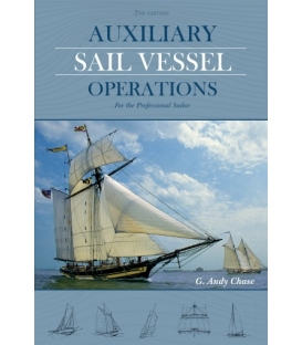 Auxiliary Sail Vessel Operations For The Aspiring Professional Sailor