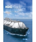 IMO IA104E Intl. Code for the Construction and Equipment of Ships Carrying Liquefied Gases in Bulk (IGC Code) (2016)