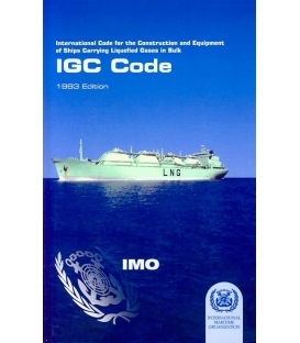 IMO I104E Intl. Code for the Construction and Equipment of Ships Carrying Liquefied Gases in Bulk (IGC Code) (1993)
