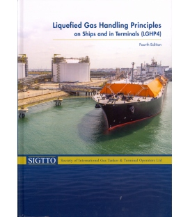 Liquefied Gas Handling Principles on Ships and in Terminals 3rd Ed
