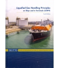 Liquefied Gas Handling Principles on Ships and in Terminals, (LGHP4) 4th Edition
