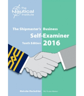 The Shipmaster's Business Self-Examiner 10th Edition, 2016