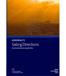 Admiralty Sailing Directions NP50 Newfoundland And Labrador Pilot, 14th Edition 2016