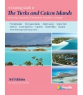 Cruising Guide to The Turks and Caicos Islands, 3rd Edition 2015