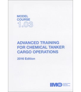 IMO TB103E Model Course Advanced Training for Chemical Tanker Cargo Operations, 2016 Edition