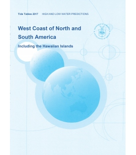 2017 NOAA Tide Tables: West Coast of North and South America, Including the Hawaiian Islands
