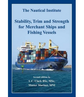 Stability, Trim and Strength for Merchant Ships and Fishing Vessels, 2nd Edition 2008