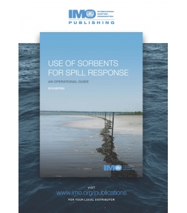 IMO I686E Use of Sorbents for Spill Response: An Operational Guide, 2016 Edition