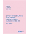 IMO e-Book TB311E Model course: Marine Accident & Incident Investigation, 2014 Edition