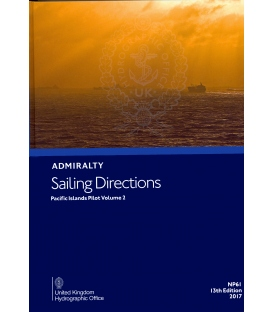 Admiralty Sailing Directions NP61 Pacific Islands Pilot, Vol. 2, 13th Edition 2017