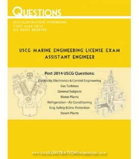 USCG Marine Engineering Questions (Assistant Engineer), 1st Edition 2017