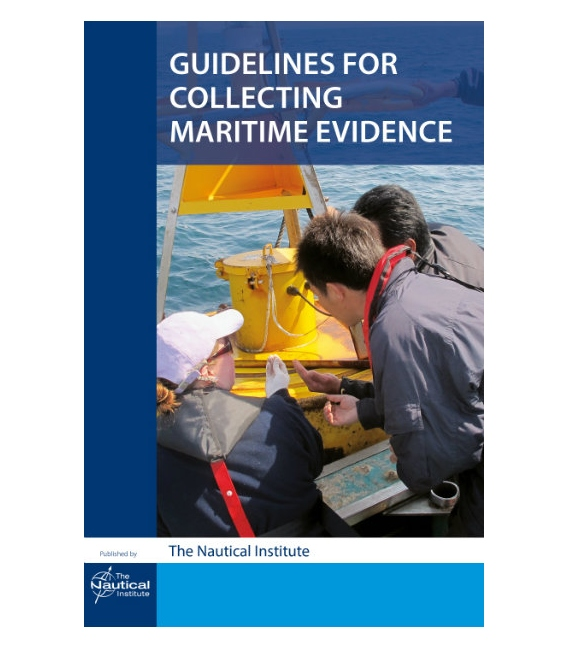Guidelines for Collecting Maritime Evidence, Vol. 1 & Handbook