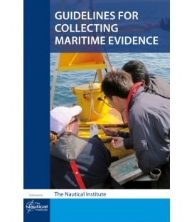 Guidelines for Collecting Maritime Evidence, Vol. 1 (1st, 2017)