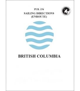 Sailing Directions Pub. 154 North Pacific British Columbia, 15th Edition 2017