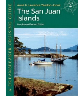 Dreamspeaker Cruising Guide, Vol. 4: The San Juan Islands, 2nd Edition 2016