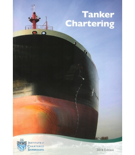 Tanker Chartering, 3rd Edition 2016